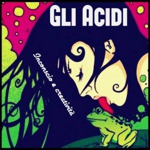 album Inconscio e creatività - Gli Acidi