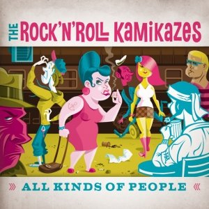 album All Kinds Of People - The Rock'n'Roll Kamikazes