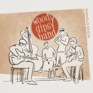 album Wood Evening - Woody Gipsy Band