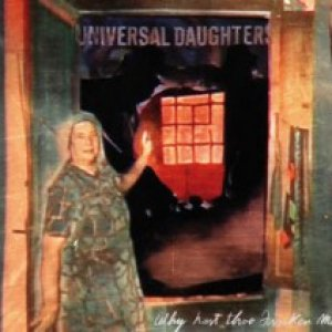 album Why hast Thou forsaken me? - Universal Daughters