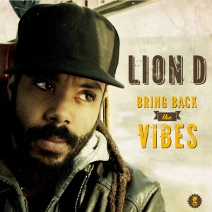 album BRING BACK THE VIBES - Lion D