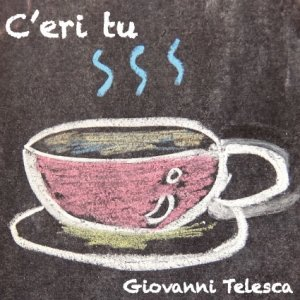 album C'eri Tu - Single - Giovanni Telesca