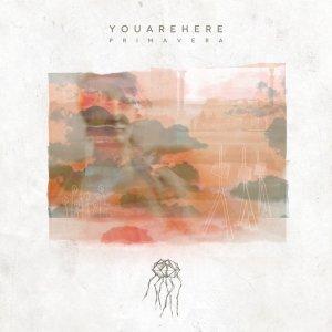 album Primavera - YOUAREHERE