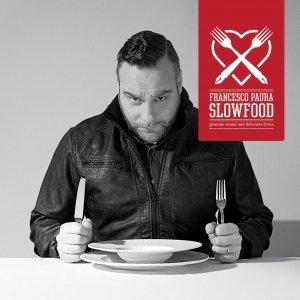 album Slowfood - Paura