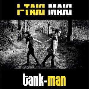 album Tank-Man - I Taki Maki