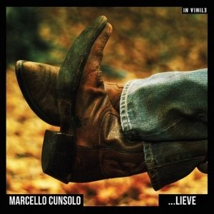 album Lieve - Marcello Cunsolo (ex Flor de Mal)