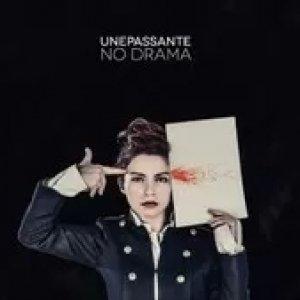 album No Drama - unePassante