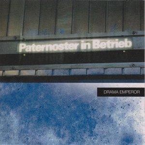 album Paternoster in betrieb - Drama Emperor