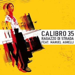 album Un Ragazzo di strada (feat. Manuel Agnelli) - Calibro 35