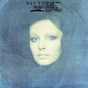 album Per aver visto un uomo piangere e soffrire Dio si trasformò in musica e poesia - Patty Pravo