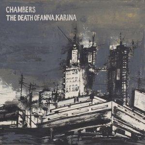 album Split - Chambers / The Death Of Anna Karina