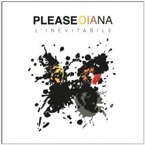 album L'Inevitabile - Please Diana