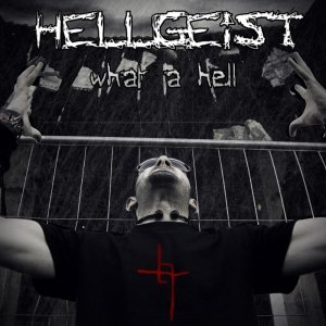 album What a hell - hellgeist