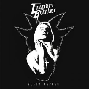 album Black Pepper - Thunder Bomber