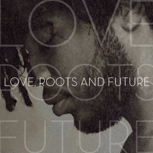 album Love, roots and future - B.B.Cico