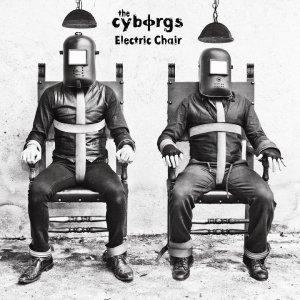 album Electric Chair - The Cyborgs