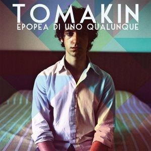 album Epopea di uno qualunque - Tomakin