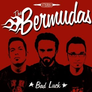 album The Bermudas - Bad Luck - Bermudas