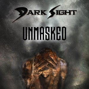 album Unmasked (demo) - Dark Sight