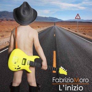 album L'INIZIO - Fabrizio Moro