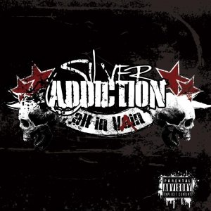 album All in Vain - Silver Addiction