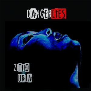 album Zitto e urla - DangerLies