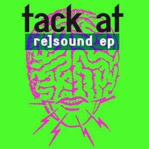 album re]sound ep - Tack At