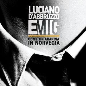 album Come un'Arancia in Norvegia - Luciano D'Abbruzzo e MIG
