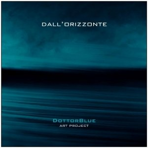 album Dall'Orizzonte - DottorBlue art project
