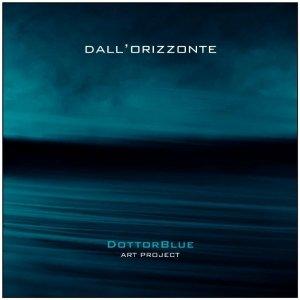 album Dall'Orizzonte - DottorBlue art project