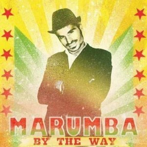 album BY THE WAY - MARUMBA & RUBBA DUBBA