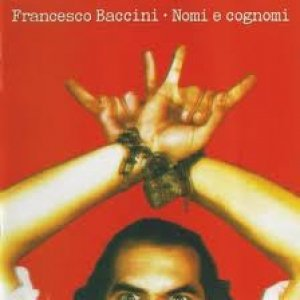 album Nomi e cognomi - Francesco Baccini