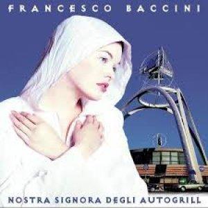 album Nostra signora degli autogrill - Francesco Baccini