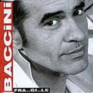 album Fra..gi..le - Francesco Baccini