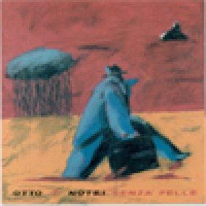 album Senza pelle - Otto 'P' Notri