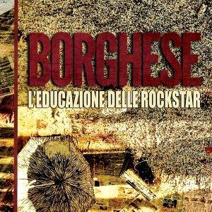 album L'Educazione Delle Rockstar - Borghese