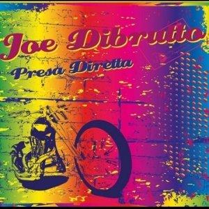 album PRESA DIRETTA - Joe Dibrutto