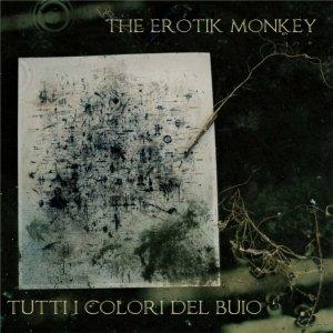 album Tutti i Colori del Buio - The Erotik Monkey