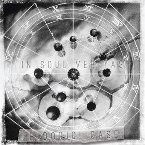 album Le Dodici Case - In Soul Veritas