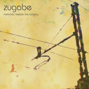 album melodies beside the railway - zugabe