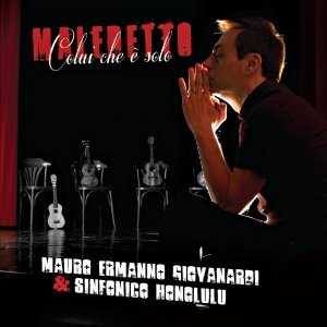album Maledetto colui che è solo - Mauro Ermanno Giovanardi