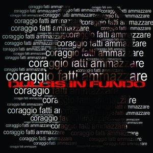 album CORAGGIO FATTI AMMAZZARE - Dulcis in Fundo