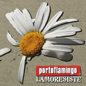 album Lamoresiste - Porto Flamingo