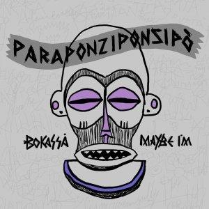 album Paraponziponzipò - Maybe i'm/Bokassà