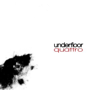 album Quattro - Underfloor