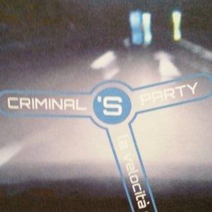 album La velocità del buio - Criminal's Party