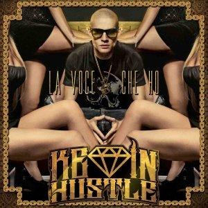album LA VOCE CHE HO - kevinhustle