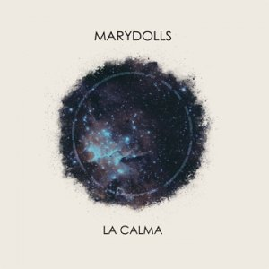 album LA CALMA - MARYDOLLSOFFICIAL