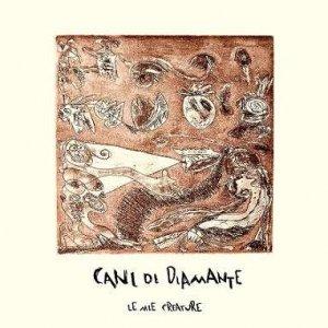 album Le mie creature - CanidiDiamante