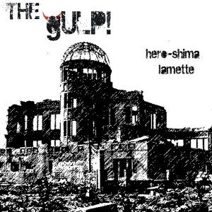 album Hero-shima / Lamette - THE gULP!
